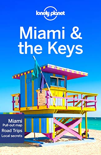 Lonely Planet Miami & the Keys 8 (Regional Guide)