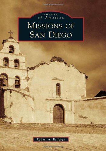 Missions of San Diego (Images of America)
