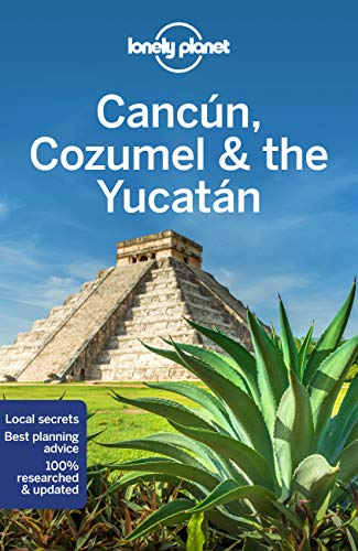 Lonely Planet Cancun, Cozumel & the Yucatan 8 (Travel Guide)