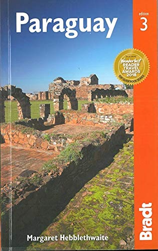 Paraguay Bradt Guide (Bradt Travel Guide. Paraguay)