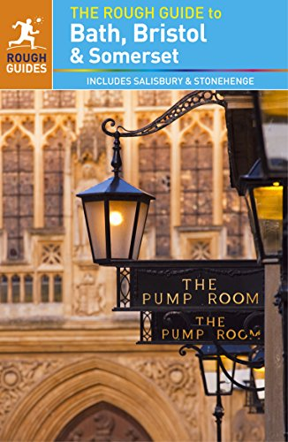 The Rough Guide to Bath, Bristol & Somerset (Rough Guides)