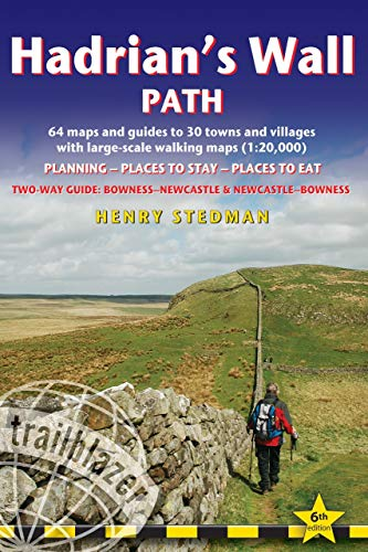 Hadrian's Wall Path: Two-Way Guide: Bowness - Newcastle & Newcastle - Bowness (Trailblazer British Walking Guides)