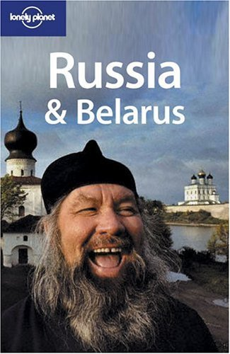 Russia & Belarus (LONELY PLANET RUSSIA AND BELARUS)