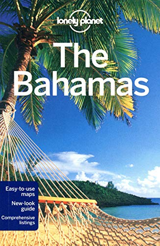 Lonely Planet: Lonely Planet the Bahamas (Country Regional Guides)