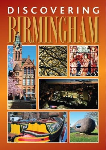 Discovering Birmingham: A guide to the city