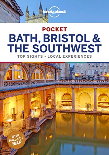 Lonely Planet Pocket Bath, Bristol & the Southwest 1: top sights, local experiences (Travel Guide)