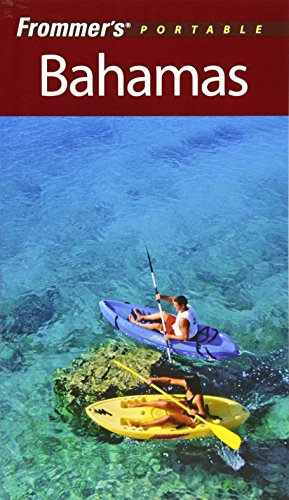 Frommer's Portable Bahamas (Frommer's Portable Guides)