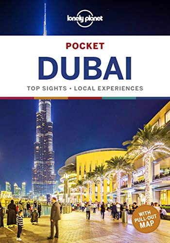 Lonely Planet Pocket Dubai 5: top sights, local experiences