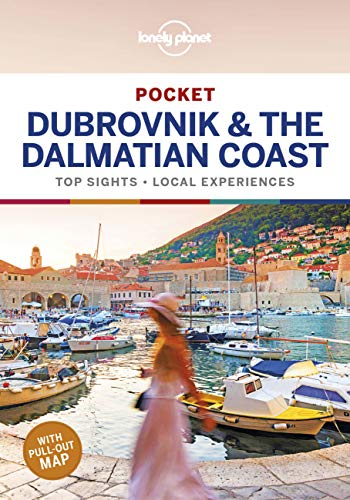 Lonely Planet Pocket Dubrovnik & the Dalmatian Coast 1: top sights, local experiences