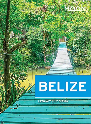 Moon Belize (Travel Guide)